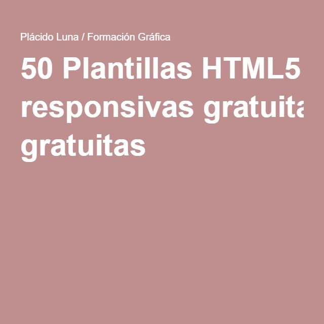50 Plantillas HTML5 responsivas gratuitas | Diseño Web | Pinterest ...