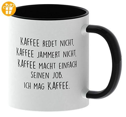 tasse mit spruch kaffee jammert nicht beidseitig bedruckt made in germany kaffetasse. Black Bedroom Furniture Sets. Home Design Ideas
