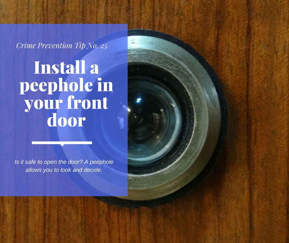 Install A Peephole In Your Front Door Crime Prevention Tip 25
