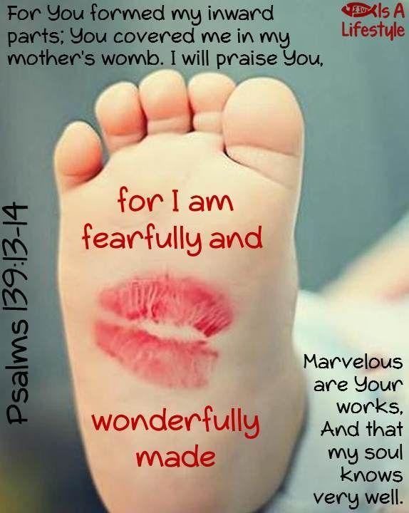 Psalms 139:13-14 facebook.com/donttakethemark