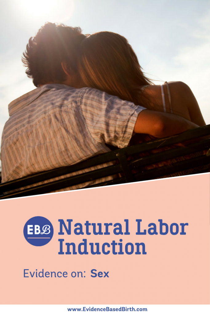 Did sex work to induce labor