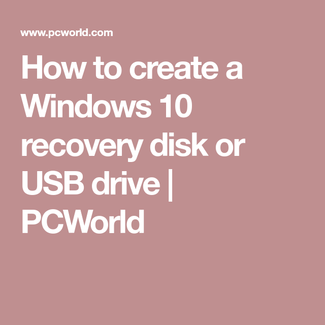 how to create windows 10 recovery disk usb