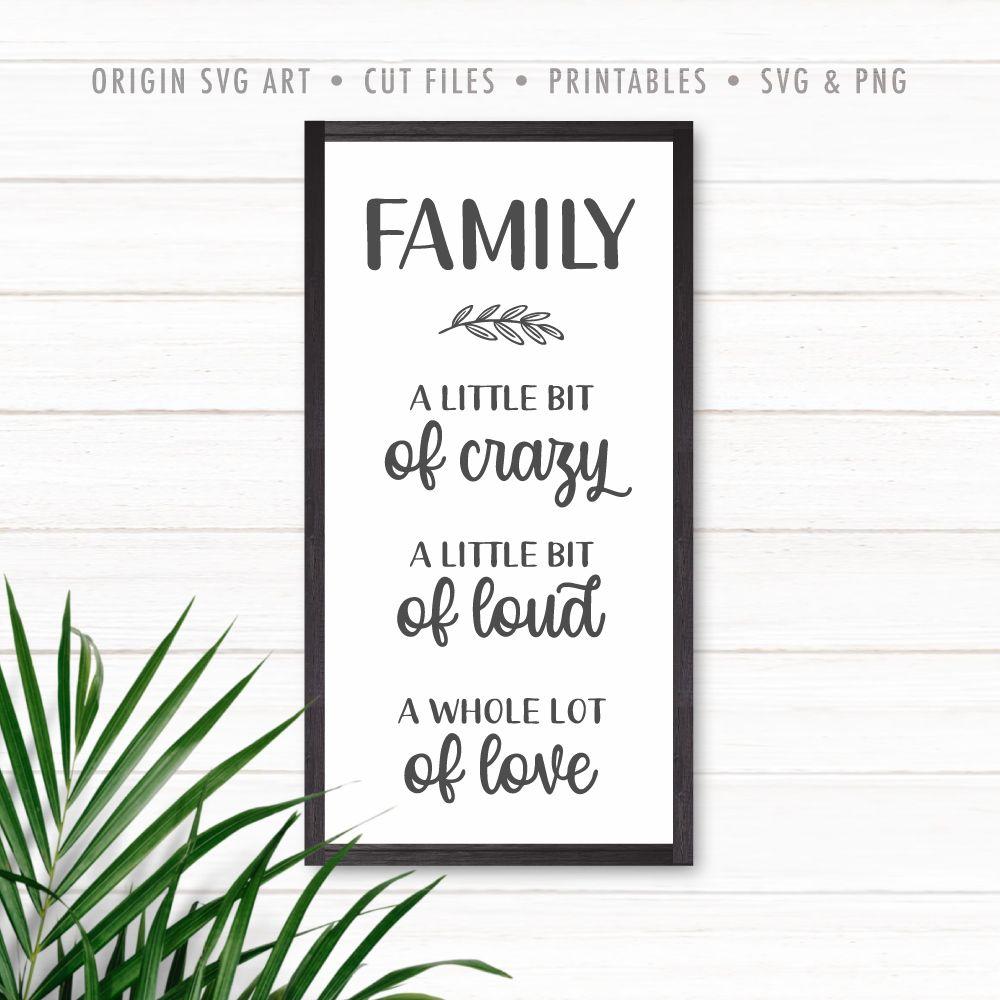 Download Home Sign SVG: Family: A Little Bit of Crazy, A Little Bit ...
