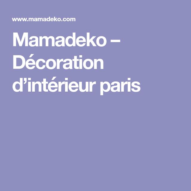 Mamadeko mamadeko décoration dintérieur paris