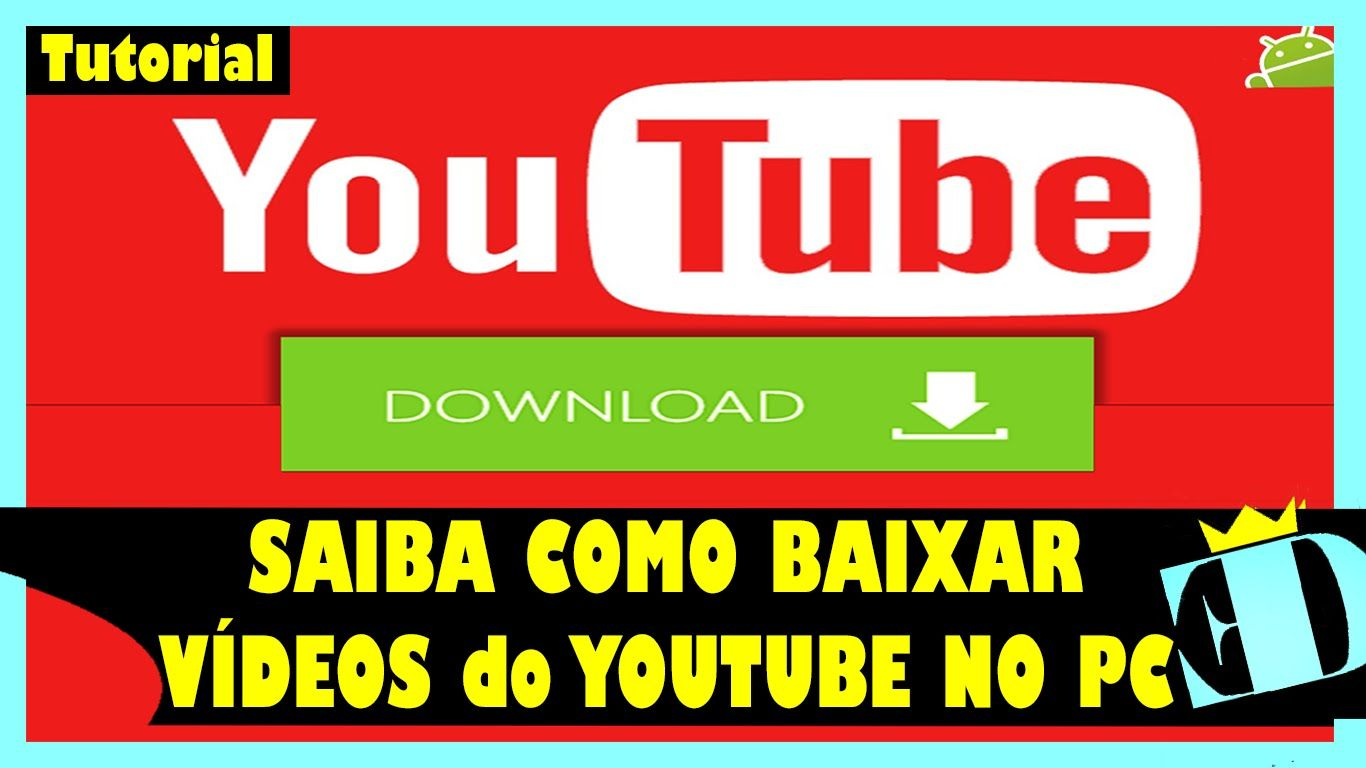 Como Baixar Videos Do Youtube Pelo Pc Sem Programas Videos Do
