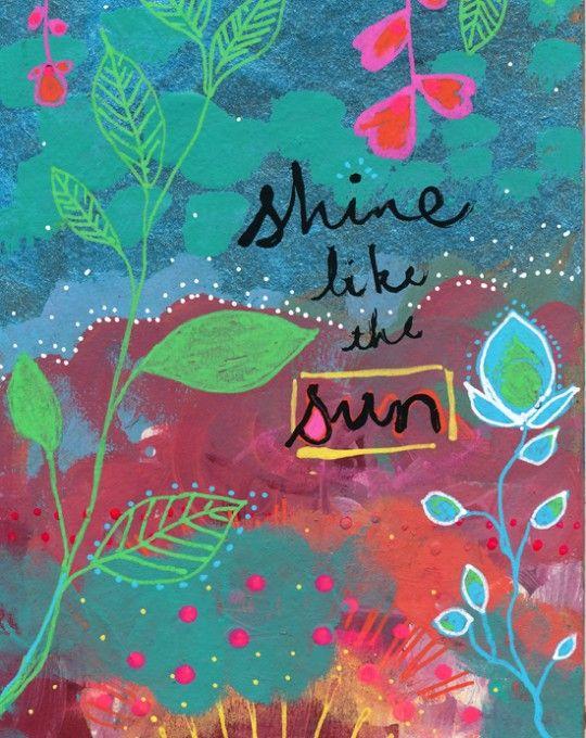 Shine Like The Sun Alena Hennessy Aquarela Arte E Proverbios