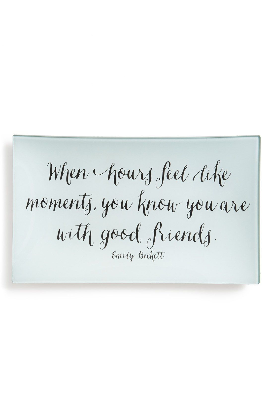 Ben S Garden Hours Like Moments Trinket Tray Nordstrom Friendship Quotes Friends Quotes Quotes