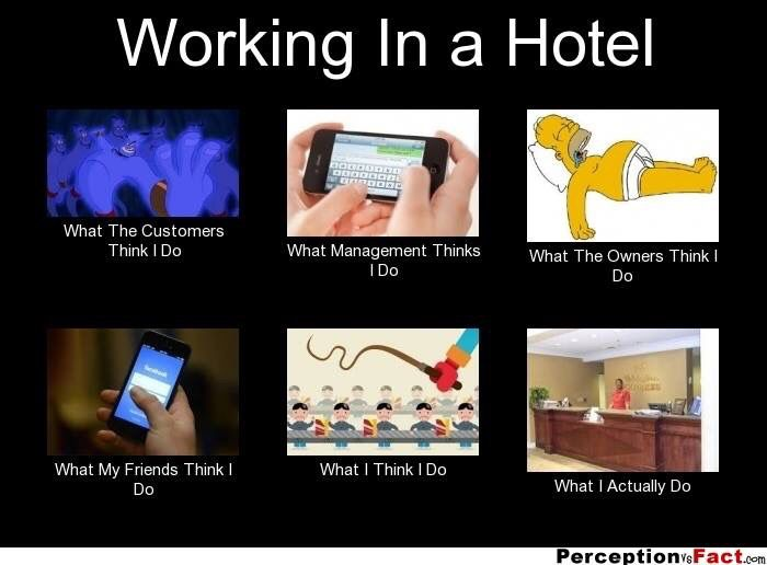 All The Time We Are Hoteliers Pinterest Hotel Humor Humor And