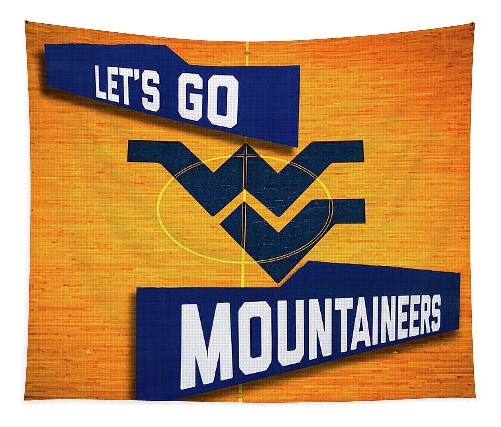 Let S Go Mountaineers Basketball Tapestry For Sale By Aaron Geraud Wvumountaineers West Virginia Univ Mountaineer Basketball Wvu Mountaineers University Gifts