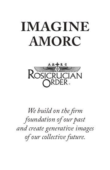 View The Imagine Amorc Booklet As A Pdf Rosicrucian Order