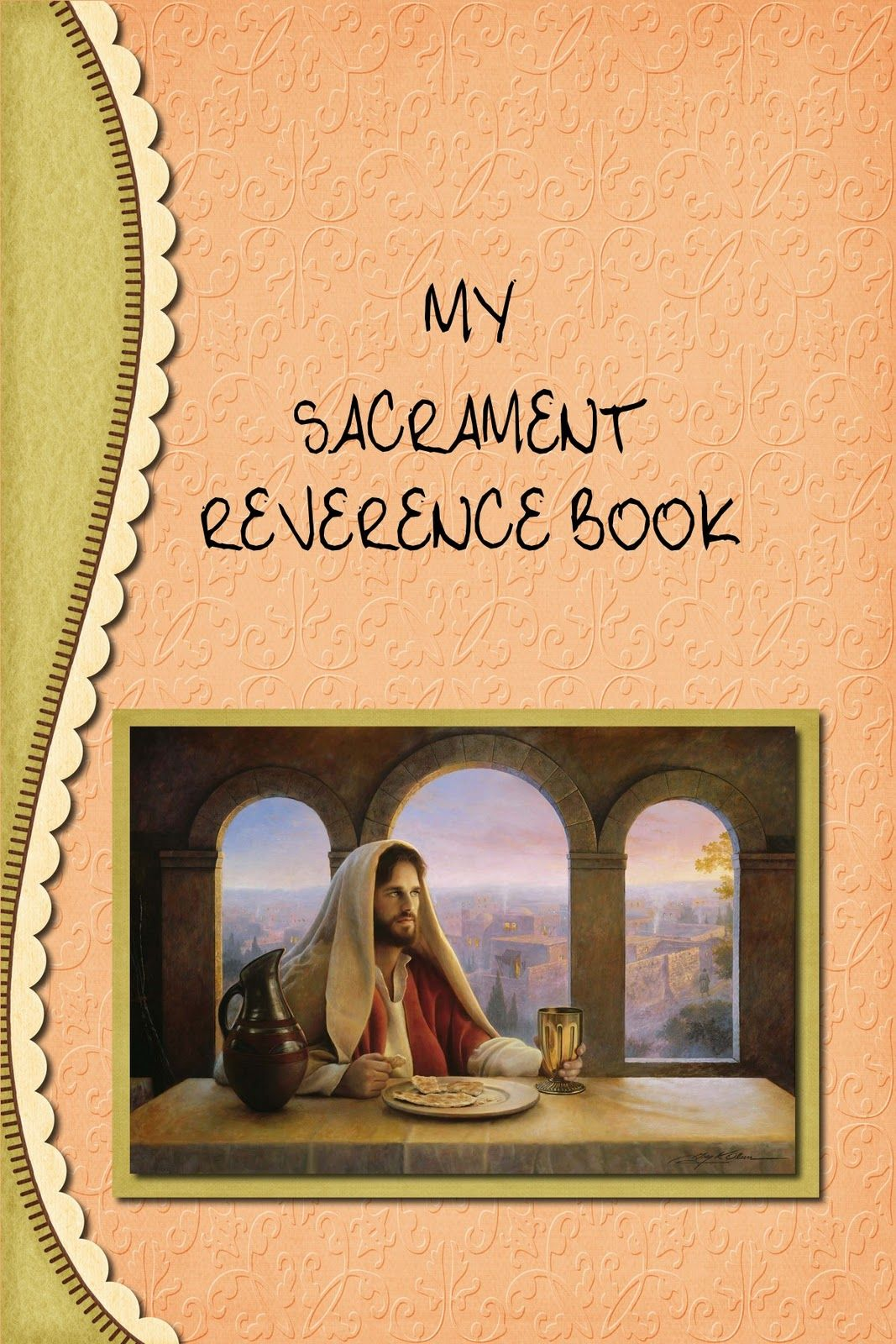 My Sacrament Book Free 27page Download! Links To A Great Site For 14