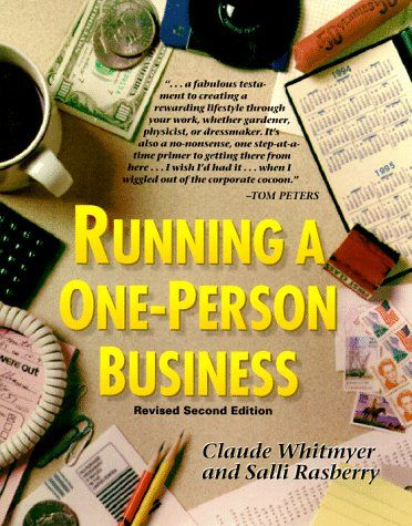Running a One Person Business by Claude Whitmyer http://www.amazon.com/dp/0898155983/ref=cm_sw_r_pi_dp_l2lLtb1KGX9RS5NX