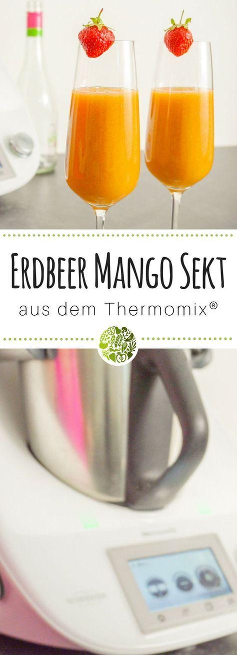 Erdbeer-Mango-Sekt aus dem Thermomix® #alcoholicpartydrinks