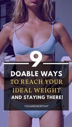 9 doable ways to reach your ideal weight and staying there | lose weight women | lose weight women t...