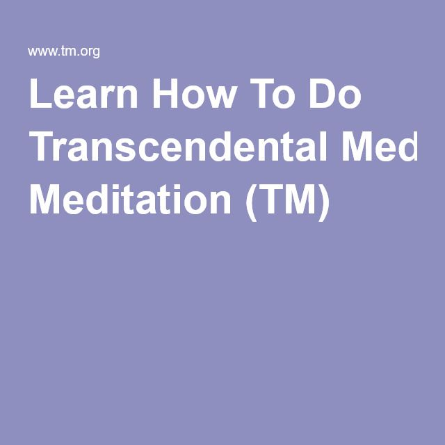 Learn How To Do Transcendental Meditation (TM
