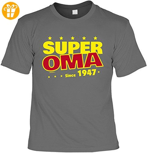 T-Shirt zum Geburtstag: Super Oma since 1947 - Tolle Geschenkidee - Baujahr  1947