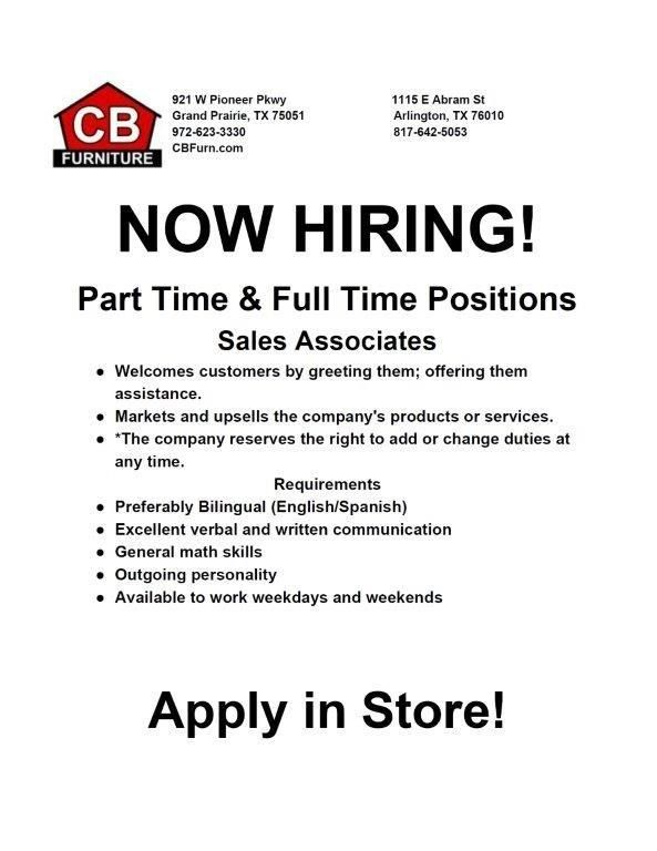 Cb Furniture Is Hiring Pt And Ft Sales Associates Apply Direct To The Grand Prairie Or Arlington Tx Locati Employment Opportunities How To Apply Hiring