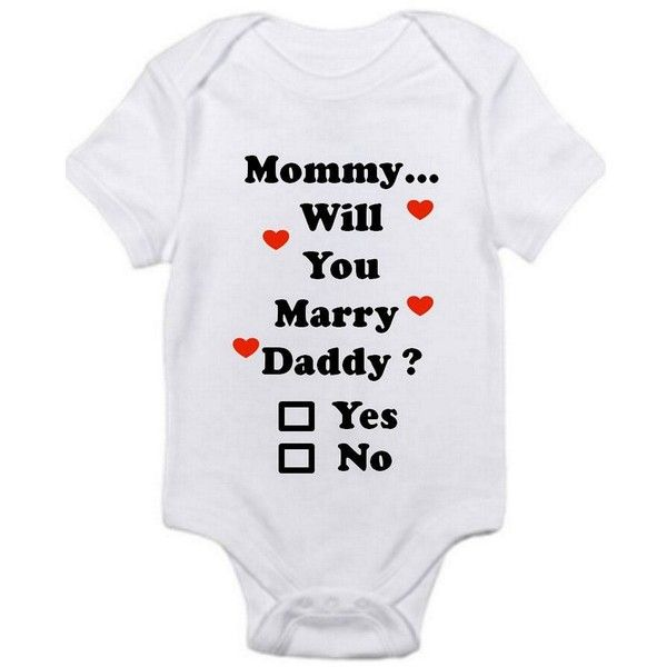 Mommy Will You Marry Daddy Check Yes or No Shirt Infant Baby Onesie