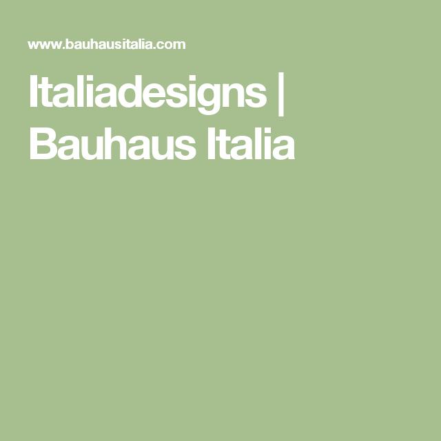 Italiadesigns bauhaus italia e butiker bauhaus och for Bauhaus italia
