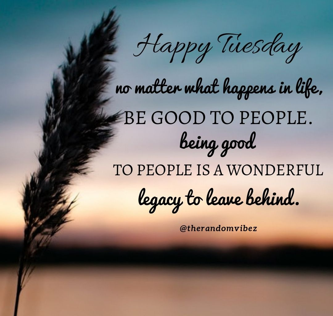 120 Best Tuesday Motivational Quotes For