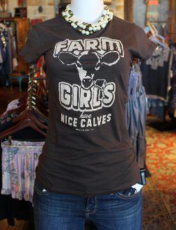 32491d2b Farm Girls Have Nice Calves. ILoooove this shirt! LOL! | Fashion ...