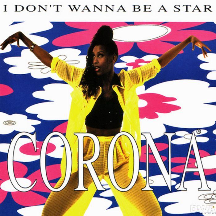 Corona – I Don't Wanna Be a Star (single cover art)