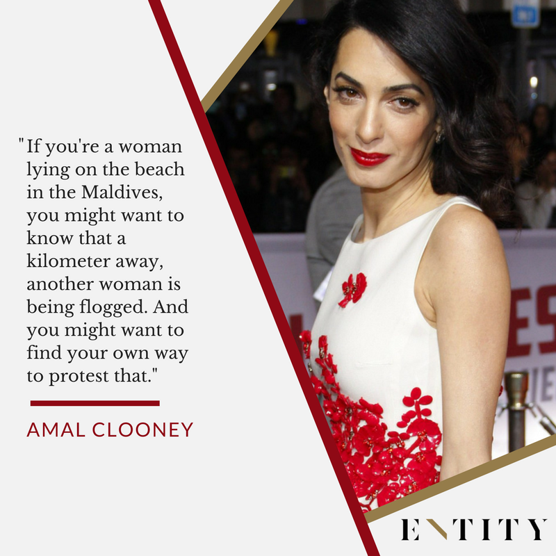 7 Inspiring Amal Clooney Quotes On How To Be A Better Activist Amal Clooney Humanitarian Work Lawyer Quotes