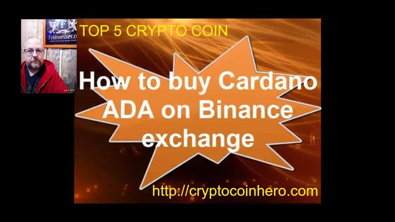 Crypto Guide How To Buy Cardano Ada Crypto Coin Cryptocurrency News Stuff To Buy