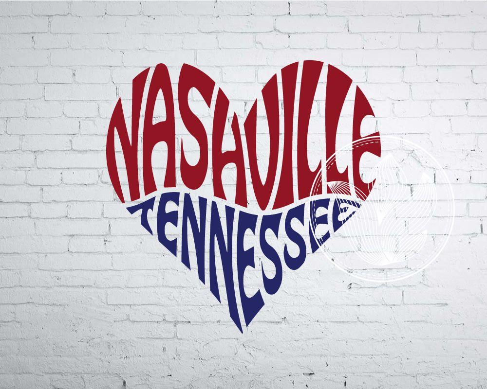 Nashville Tennessee Word Art, Nashville TN Svg Dxf Eps Png