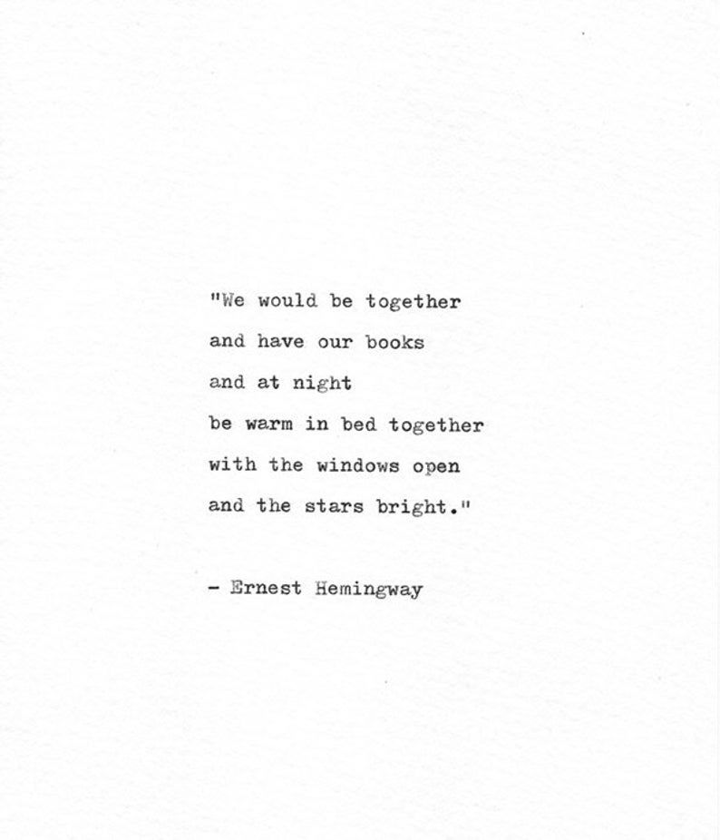 Ernest Hemingway Letterpress Quote 'We would be together', Romance Print, Hand Typed Art, Love Quote, Star Print
