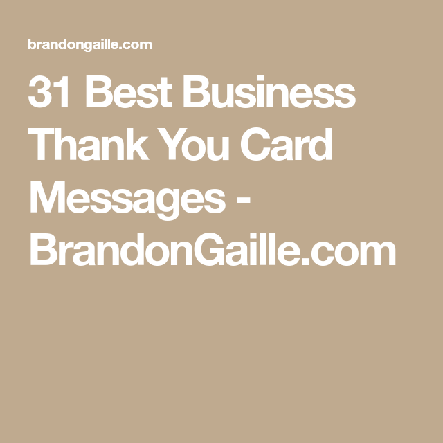 31 Best Business Thank You Card Messages