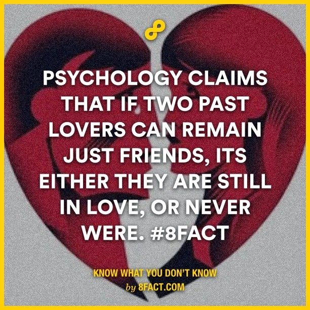 Quotes About Past Friends: Psychology Claims That If Two Past Lovers Can Remain Just