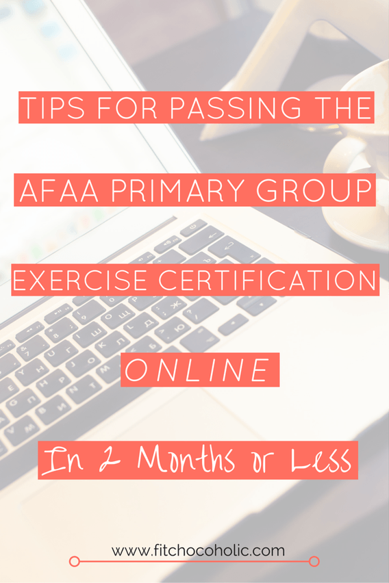 Tips For Passing The Afaa Primary Group Exercise Certification