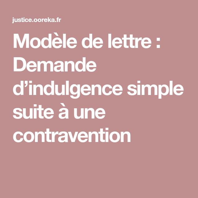 modele de lettre d indulgence pour une contravention Modèle de lettre : Demande d'indulgence simple suite à une  modele de lettre d indulgence pour une contravention