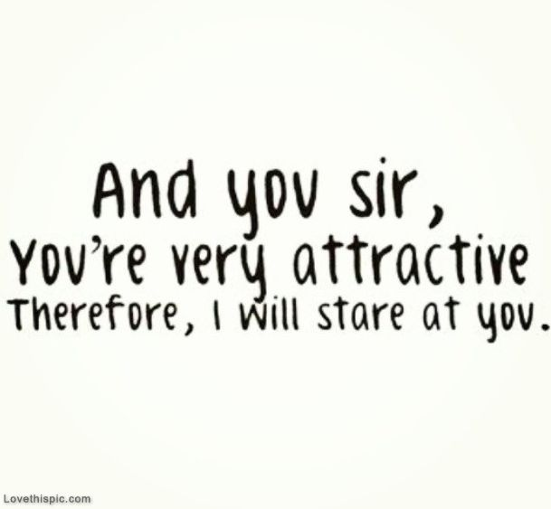 c0d4eeb588b4 I Will Stare At You quotes cute cut quote. Something my friend Richiey will  say. Lol
