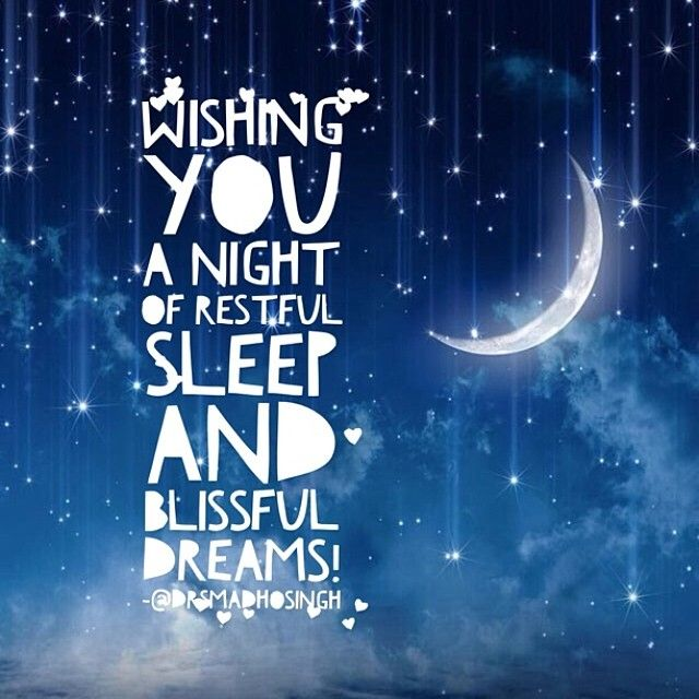 Wishing You A Night Of Restful Sleep And Blissful Dreams Countyourblessings Gratitude Sweetdreams Good Morning Quotes Restful Sleep Quotes Sleep Quotes