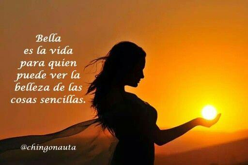 Bella es la vida.....