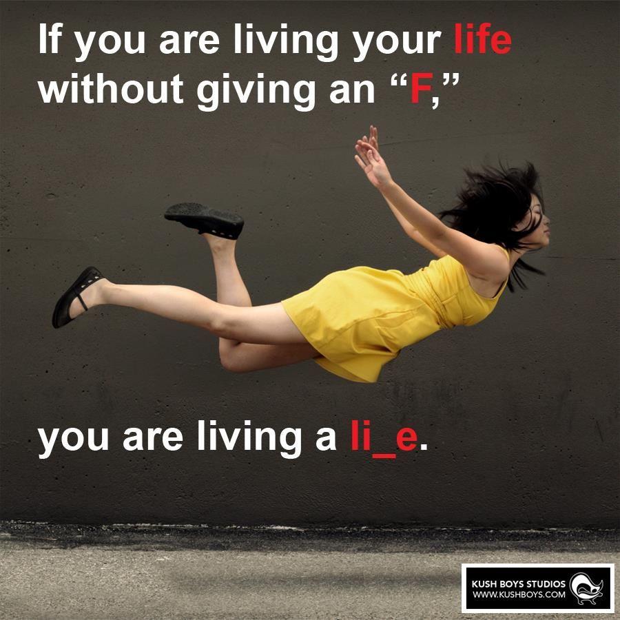 You are living a li_e