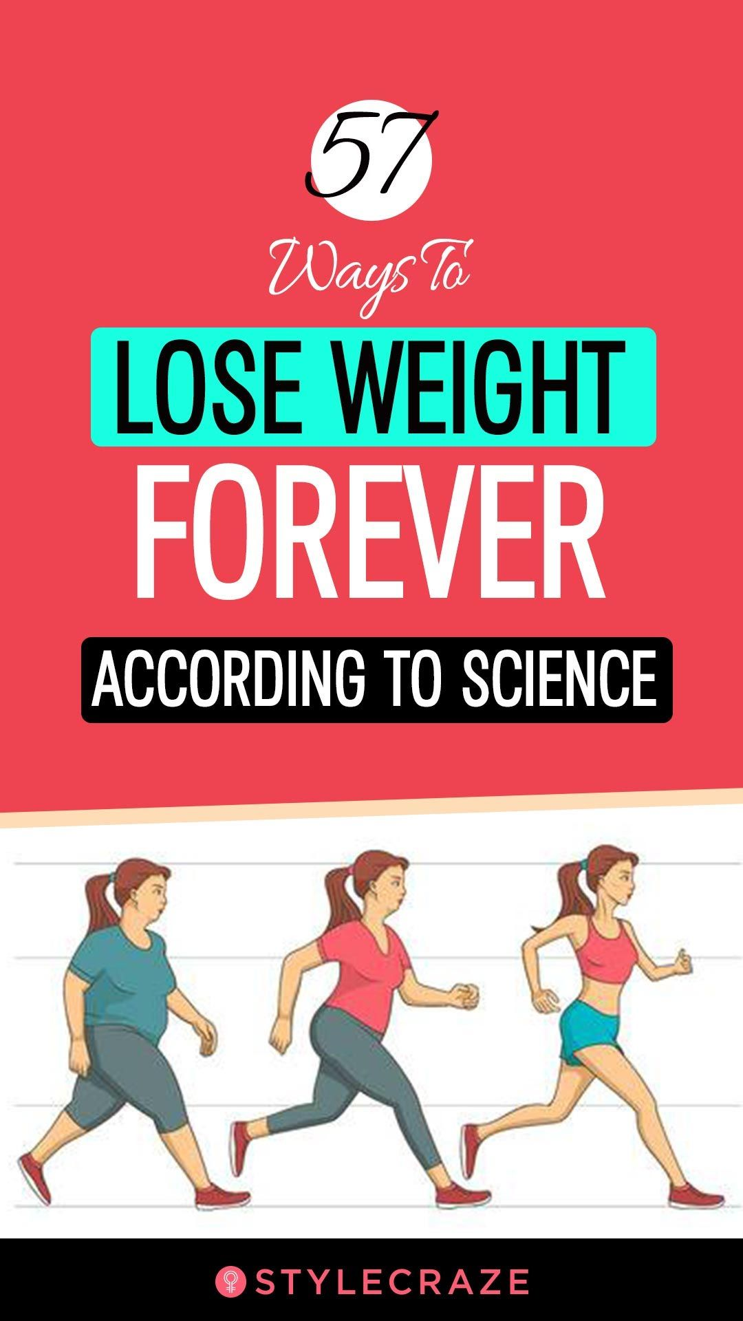 57 Ways To Lose Weight Forever, According To Scien