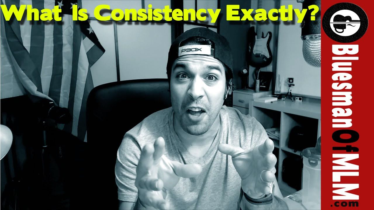 So what does it truly mean to be consistent? We all here about it and know its important but how should we be consistent?  http://bluesmanofmlm.com/what-is-consistency-exactly/