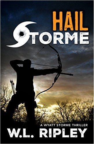 Free as of 12/9/15, Amazon.com: Hail Storme: A Wyatt Storme Thriller eBook: W.L. Ripley: Kindle Store
