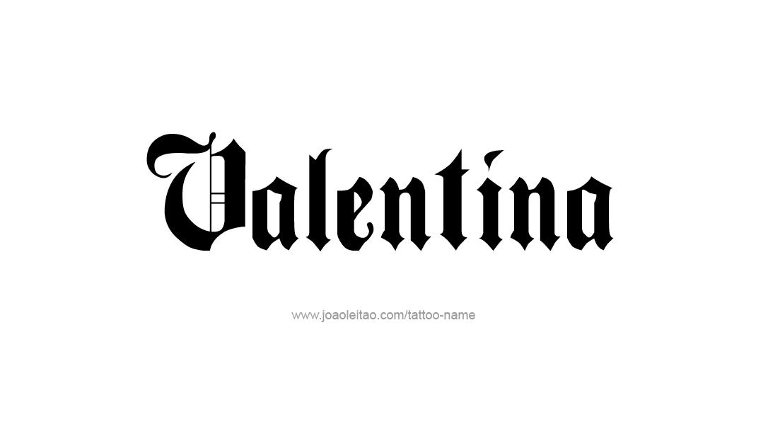 Valentina Name Tattoo