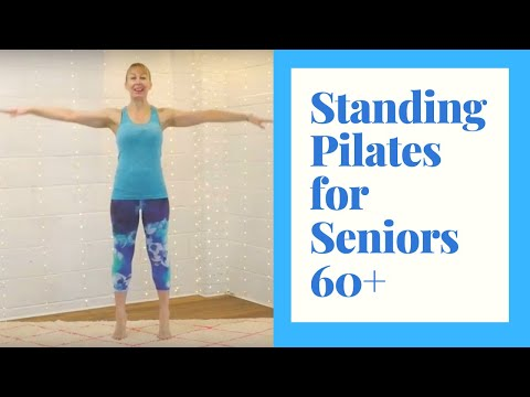 standing pilates for seniors 30 minutes of exercise to