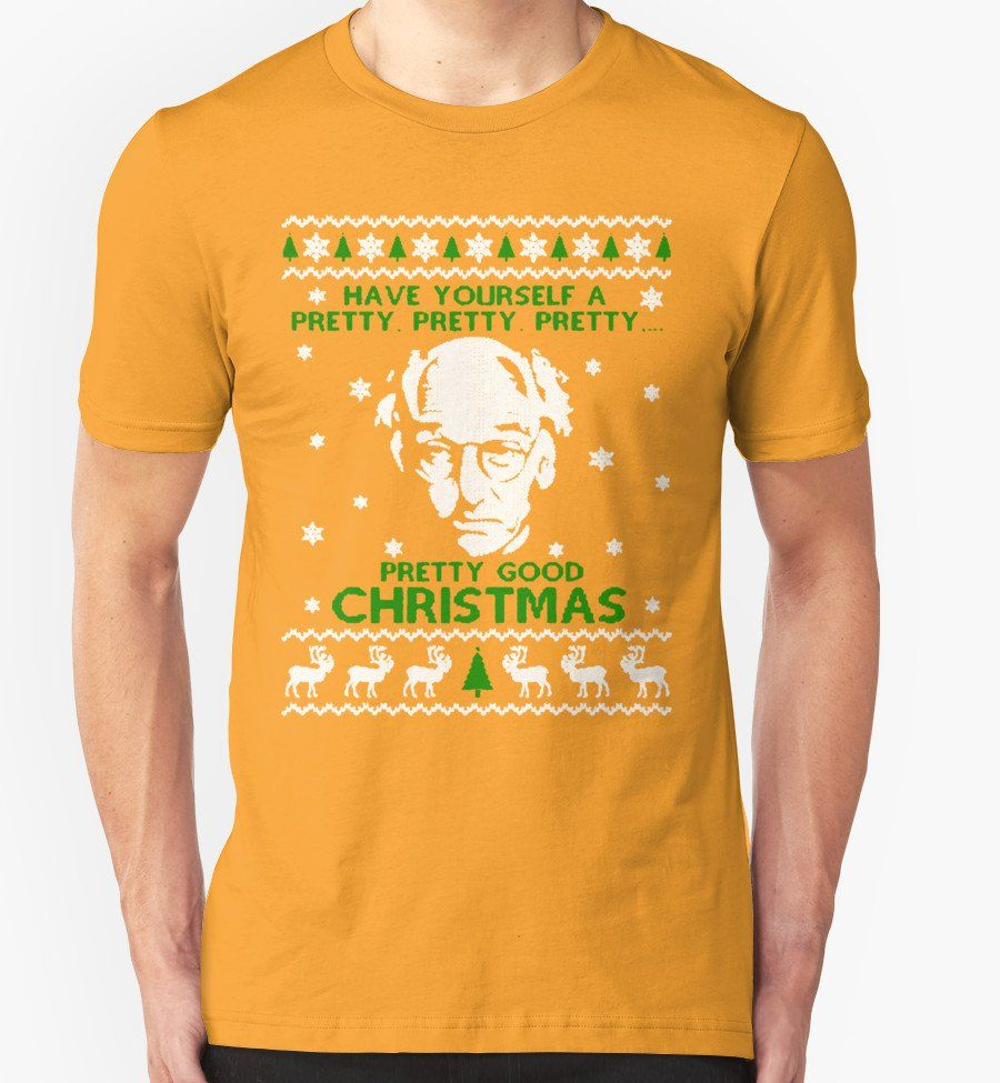 Larry David Pretty Good Christmas Ugly Sweater 6 Oz Ultra Cotton