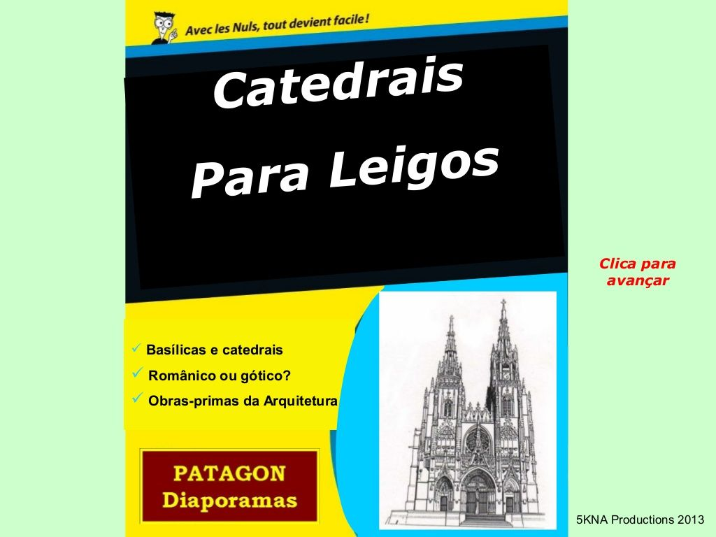 Catedrais, basílicas, abadias, mosteiros, igrejas - fotos by Serginho Sucesso via slideshare