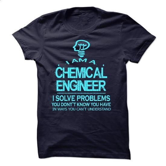 i am a/an CHEMICAL ENGINEER - #tshirts #design shirt. PURCHASE NOW => https://www.sunfrog.com/No-Category/i-am-aan-CHEMICAL-ENGINEER-57965217-Guys.html?60505