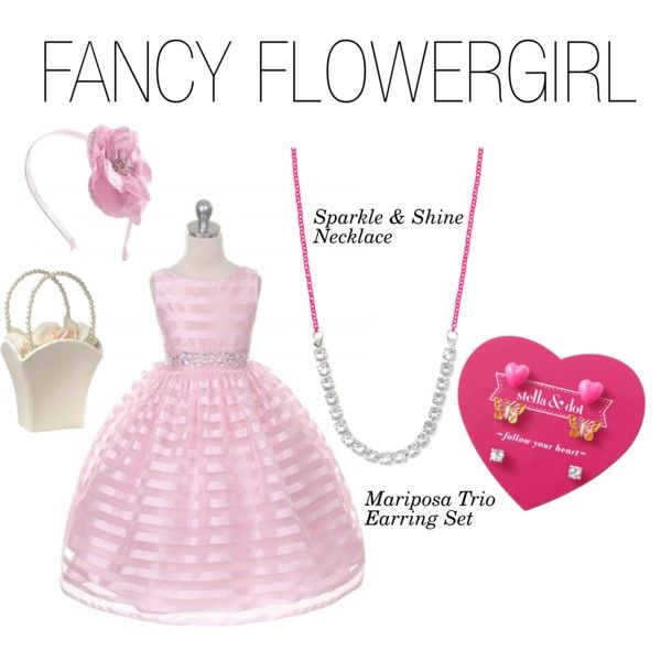 Stell and Dot Fancy Flowergirl by jodylprice on Polyvore featuring Stella & Dot