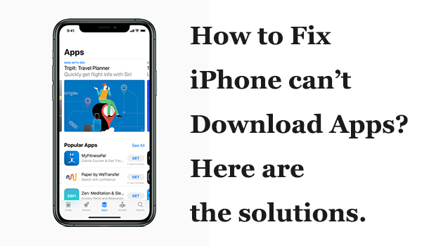Top 10 Tips To Fix Iphone Can T Download Apps Fix It App Iphone
