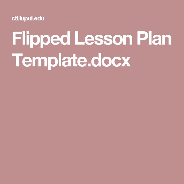 Flipped Lesson Plan Templatecx Flipped Classroom Pinterest