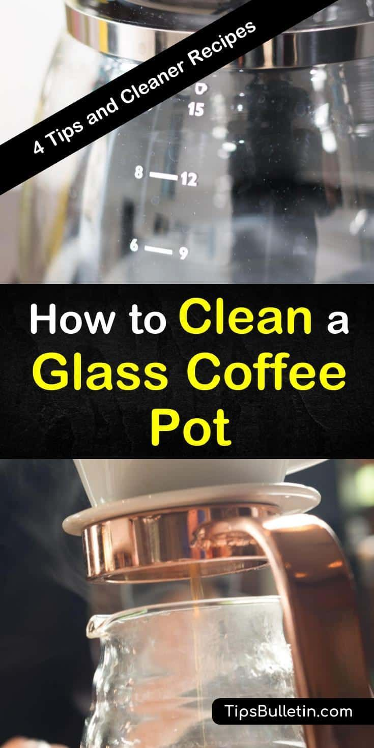 How to clean a glass coffee pot 4 tips and cleaner